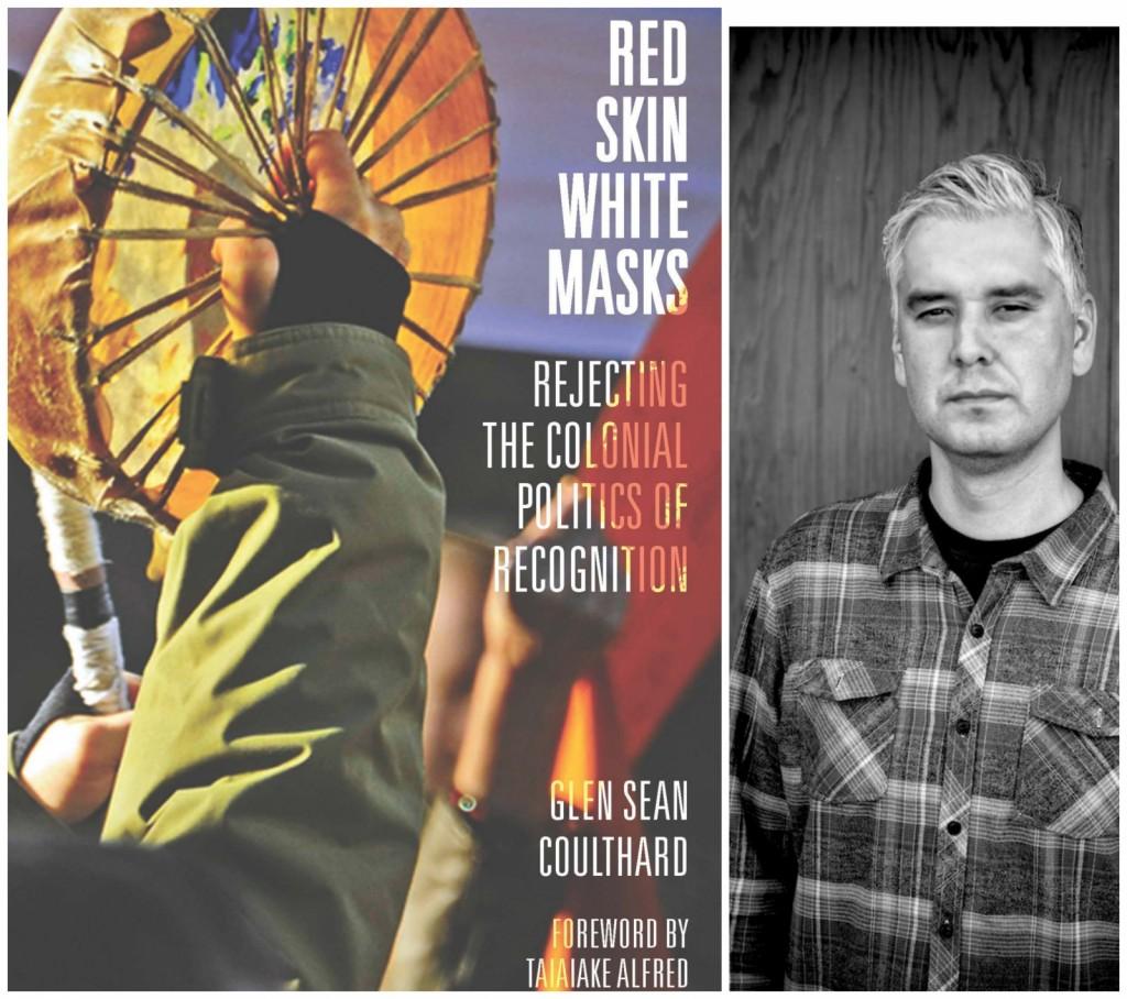 Glen Coulthard: Red Skin, White Masks